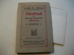 Adreßbuch der Großh. Bad. Kreishauptstadt Offenburg 1913/1914.: M�ller, ...