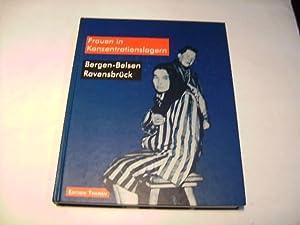 Frauen in Konzentrationslagern. Bergen-Belsen. Ravensbrück.: F�llberg-Stolberg, Claus u.a. (...