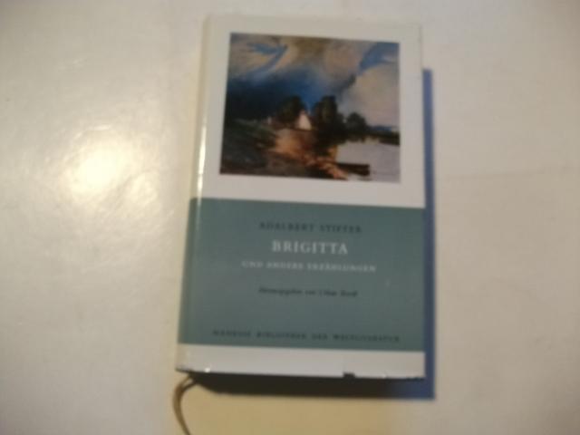 Adalbert Stifter. Brigitta und andere Erzählungen.: Roedl, Urban (Hg.)