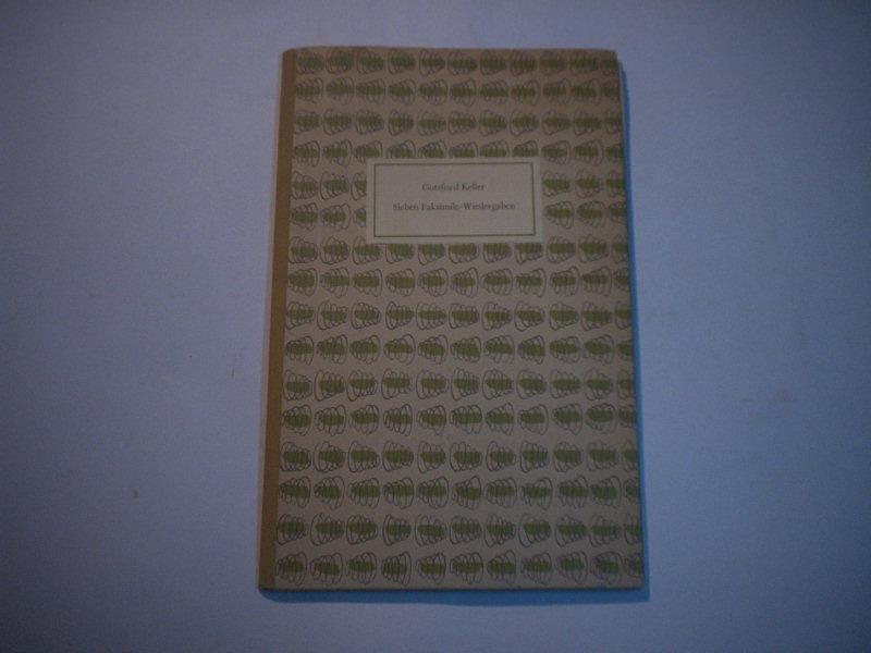 Sieben Faksimile-Wiedergaben.: Keller, Gottfried