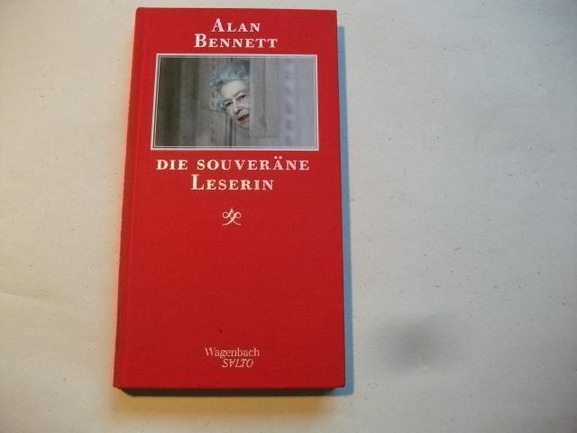 Die souveräne Leserin.: Bennett, Alan