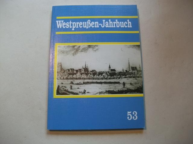 Westpreußen-Jahrbuch. Aus dem land an der unteren: Kämpfert, Hans-Jürgen (Hg.)
