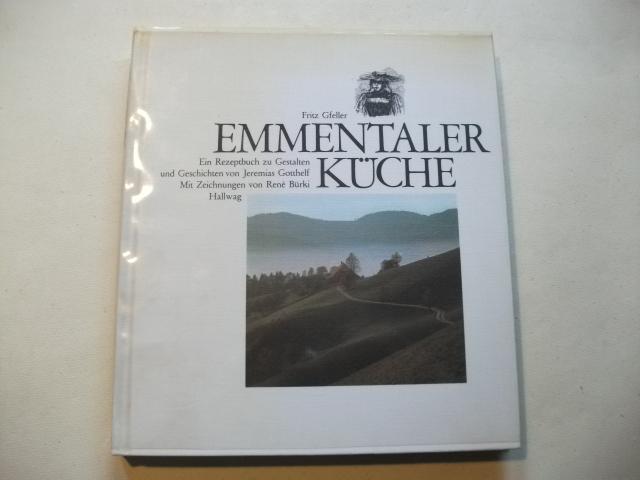 Emmentaler Küche.: Gfeller, Fritz