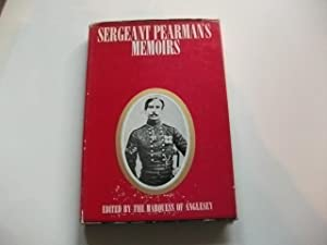 Sergeant Pearman's memoirs.: Anglesey, Marquess of (Hg.)