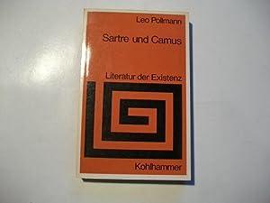 Satre und Camus. Literatur der Existenz.: Pollmann, Leo