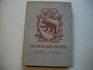 Kantonalbank von Bern 1834-1934.: Egger, W.