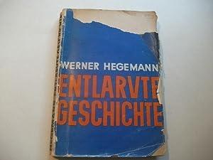 Entlarvte Geschichte: Hegemann, Werner
