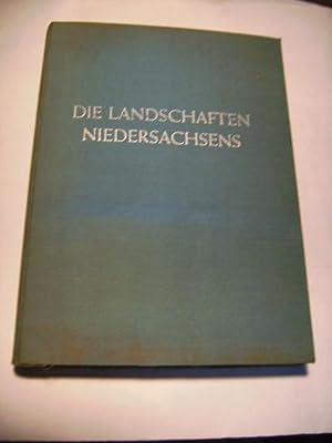 Die Landschaften Niedersachsens. Bau, Bild und Deutung der Landschaft. Ein topographischer Atlas.: ...