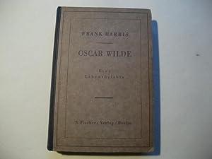 Oscar Wilde. Eine Lebensbeichte.: Harris, Frank
