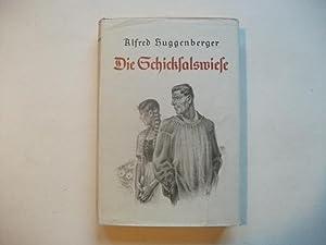 Die Schicksalswiese.: Huggenberger, Alfred