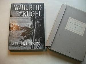 Wild, Bild und Kugel.: Lindgens, Arthur