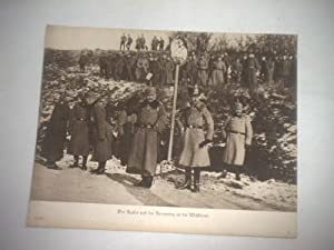 Der Kaiser und der Kronprinz an der Westfront.: Pressefoto/ Propagandafoto/Aushängefoto für die ...