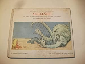 Das Märchen von der ungehorsamen Adeli-Sofi und ihrer furchtbaren Begegnung mit dem Wassermann...
