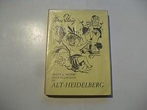 Der 'Neckaschleimerhannes'. Ernste u. heitere Erzählungen uas Alt-Heidelberg.: Flaig...