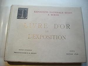 Livre d'or de l'exposition. Exposition nationale Suisse a Berne. Esposizione nazionale ...