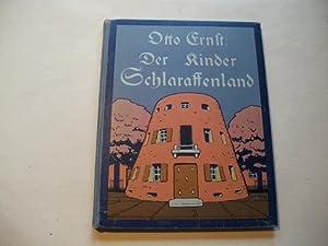 Der Kinder Schlaraffenland.: Ernst, Otto