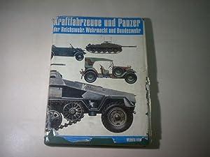 Kraftfahrzeuge und Panzer der Reichswehr, Wehrmacht und: Oswald, Werner.