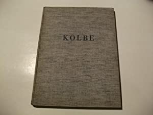 Werke der letzten Jahre. Mit Betrachtungen über Kolbes Plastik von Wilhelm Pinder.: Kolbe, ...