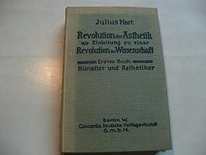 Revolution der Ästhetik als Einleitung zu einer Revolution der Wissenschaft. Erstes Buch: K&...