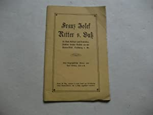 Franz Josef Ritter v. Buß. Eine biographische Skizze.: Fischer, Karl (Zell a. H.)