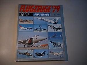 Flugzeuge '79. Der Flug Revue Katalog. Nr.