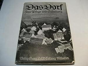 Die Dorf. Ihre Pflege und Gestaltung.: Lindner, Werner/ Kulke, Erich u. Gutsmiedl, Franz