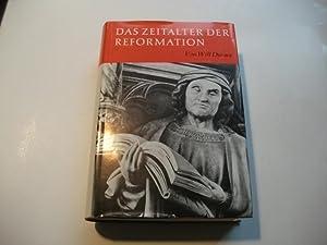 Das Zeitalter der Reformation. Eine Geschichte der europäischen Kultur von Wiclif bis Calvin (...