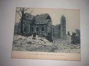 Die durch englisches Granatfeuer völlig zerstörte Kirche von Fontaine.: Pressefoto/ ...