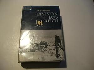 Division Das Reich. Der Weg der 2. SS-Panzer-Division 'Das Reich'. Die Geschichte der ...