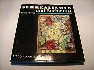 Surrealismus und Buchkunst.: Lang, Lothar