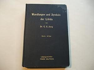 Wandlungen und Symbole der Libido. Beiträge zur Entwicklungsgeschichte des Denkens.: Jung, C.G...