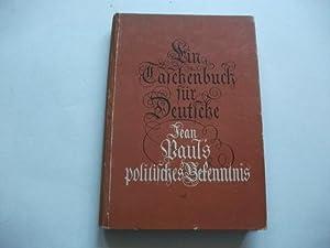 Ein Taschenbuch für Deutsche. Jean Pauls politisches Bekenntnis.: Paul, Jean