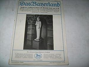 Das Bayernland. Illustrierte Halbmonatsschrift für Bayerns Land und Volk. Ausgabe: Das ...
