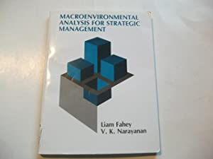 Macroenvironmental analysis for strategic management.: Fahey, Liam u.