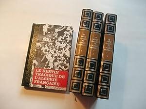 Histoire du Drame Algerien. 4 Bände.: Michal, Bernard