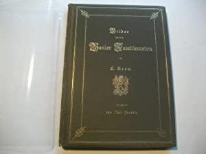 Bilder aus dem Basler Familienleben in baseldeutschen Versen.: Kron, E.