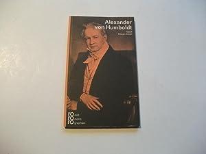 Alexander von Humboldt in Selbstzeugnissen und Bilddokumenten.: Meyer-Abich, Adolf