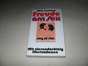 Freude am Sex. Joy of sex.: Comfort, Alex