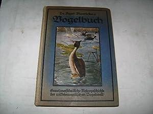 Dr. Kurt Floerickes Vogelbuch. Gemeinverständliche Naturgeschichte der mitteleuropäischen...