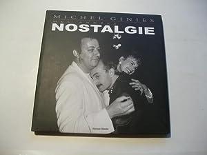 Mes annees nostalgie.: Ginies, Michel