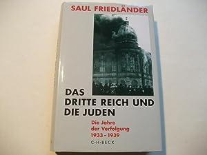 Das Dritte Reich und die Juden.Band 1: Die Jahre der Verfolgung 1933-1939. Band 2: Die Jahre der ...