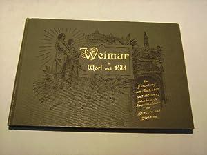 Weimar in Wort und Bild. Eine Sammlung von Ansichten und Bildern, verbunden durch Aussprüche ...