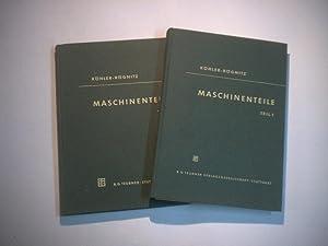Maschinenteile. Teil 1 und 2.: Köhler, G. u. Rögnitz, H. (Hrsg.)