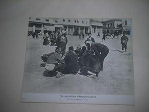 Im griechischen Okkupationsgebiet. Auf dem Marktplatz in Drama.: Pressefoto/ Propagandafoto/...