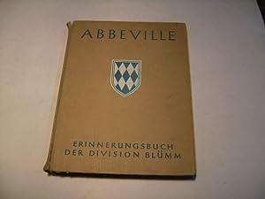 Abbeville. Erinnerungsbuch der Division Blümm.: Gehring, Egid