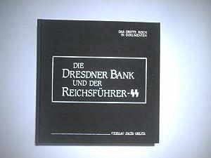 Die Dresdner Bank und der Reichsführer -SS.: Koch, Peter-Ferdinand (Hrsg.)