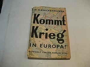 Kommt Krieg in Europa?: Knickerbocker, H.R.