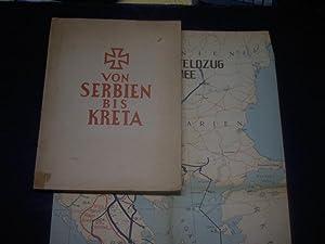 Von Serbien bis Kreta. Erinnerungen vom Feldzug einer Armee im grossen deutschen Freiheitskrieg.: ...