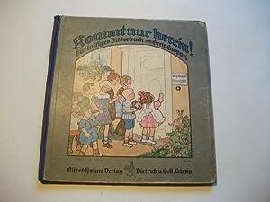 Kommt nur herein! Ein lustiges Bilderbuch.: Caspari, Gertrud