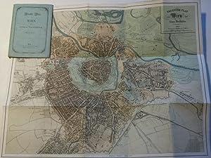 Neuester Plan von Wien und seinen Vorstädten. Nebst einem Wegweiser.: Wien
